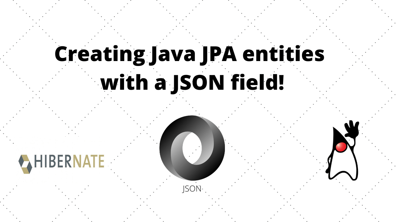 Java JPA entities with a JSON field featured image